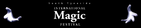South Tyneside International Magic Festival Banner