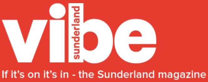 Sunderland Vibe Magazine