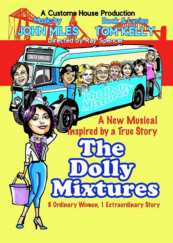 The Dolly Mixtures The Customs House Mill Dam South Shields NE33 1ES