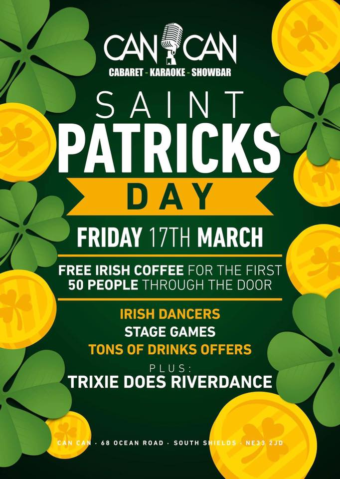 Can Can Bar 68 Ocean Road South Shields NE33 2JD St Patricks Day Flyer