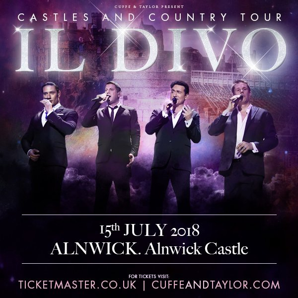 Il Divo Live At Alnwick Castle In Northumberland