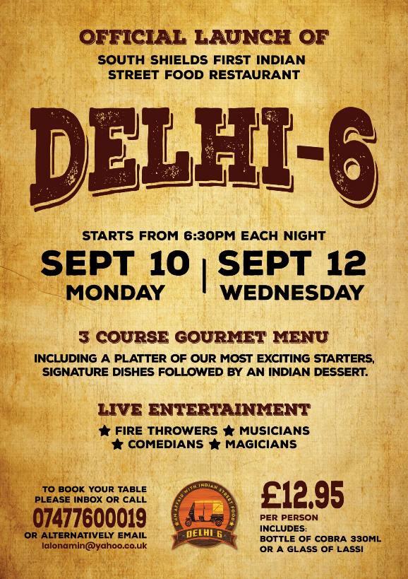 Delhi 6 150 Ocean Road South Shields NE33 2JF Grand Opening