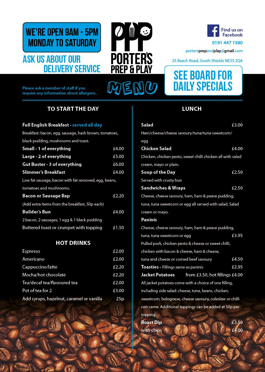 Porters Prep & Play Coffee Shop 25 Beach Road South Shields NE33 2QA Menu 1 Large