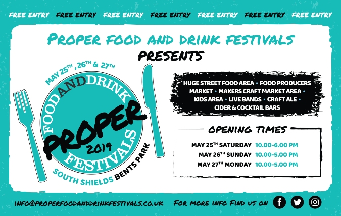 Proper Food And Drink Festival Flyer 2019 Bents Park South Shields NE33 2LD