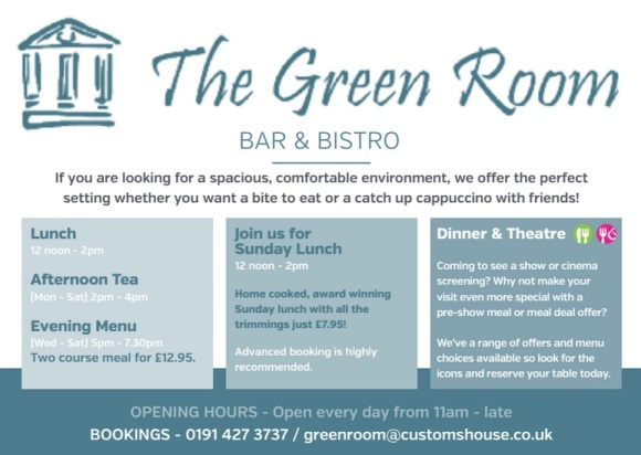 The Customs House Mill Dam South Shields NE33 1ES The Green Room Bar Bistro Flyer